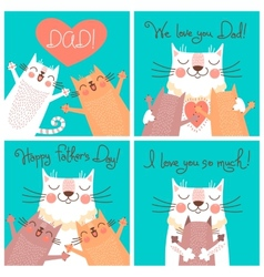 Sweet cards for Fathers Day with cats vector image vector image