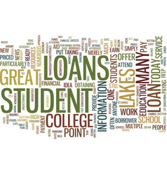 great lakes student loans text background word vector image vector image