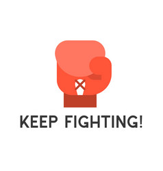 Boxing glove icon with keep fighting text in flat vector
