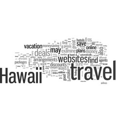 how to find best deals on hawaii vacations vector image