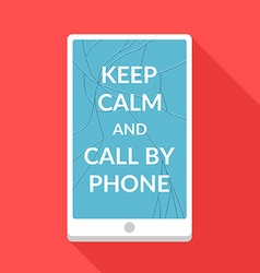 Keep calm and call by phone vector