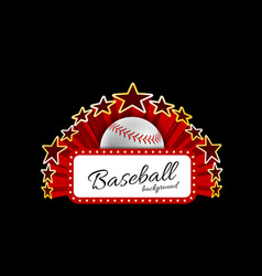 Marquee board announcement with a baseball ball vector