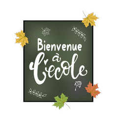 welcome back to school in french greeting card vector image