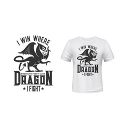 dragon t-shirt print mockup fight club emblem vector image
