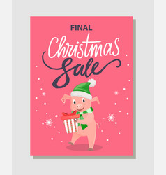 final christmas sale poster happy pig holding gift vector image