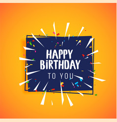 happy birthday celebration greeting card design vector image