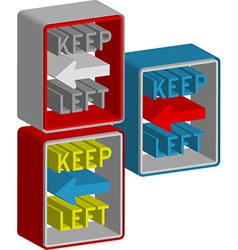 Keep left vector image