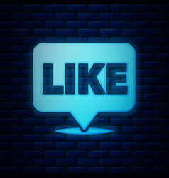 Glowing neon like in speech bubble icon isolated vector