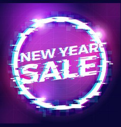 new year sale banner background electric glitch vector image