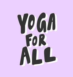 Yoga for all sticker for social media content vector