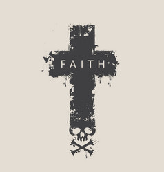 cross with skull and cross-bones with word faith vector image vector image