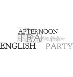 Afternoon english tea party text word cloud vector