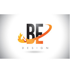 be b e letter logo with fire flames design and vector image