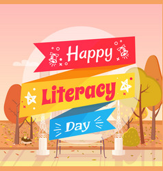 Happy literacy day autumn vector