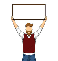 handsome man holding blank board vector image