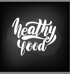 Chalkboard blackboard lettering healthy food vector