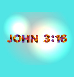 John 316 concept colorful word art vector
