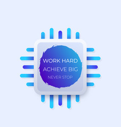 work hard achieve big never stop poster vector image