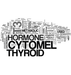 What is t cytomel text word cloud concept vector
