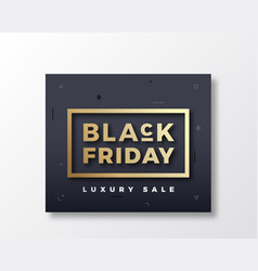black friday typography banner poster or card vector image