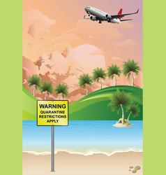 Quarantine restrictions apply sign vector