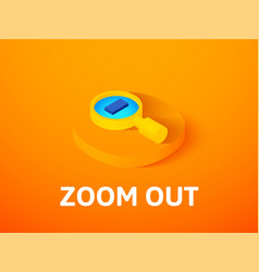 Zoom out isometric icon isolated on color vector
