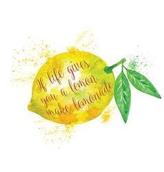 Watercolor whole lemon with motivation quote vector