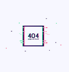 error with glitch effect on screen error 404 page vector image