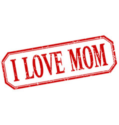 I love mom label vector