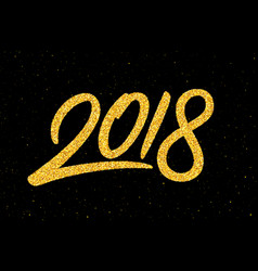 new year 2018 greeting card with calligraphy vector image