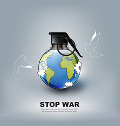 stop world war hand grenade concept advertisement vector image