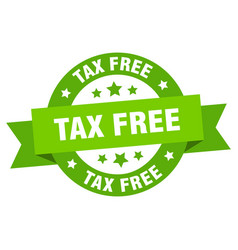 tax free ribbon tax free round green sign tax free vector image