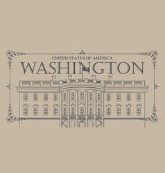 White house washington dc with flag vector