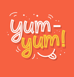 Yum-yum yummy hand written word vector