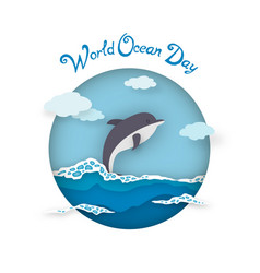 Card world oceans day style paper art with dolphin vector