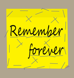 Note for the memory on the yellow sheet vector