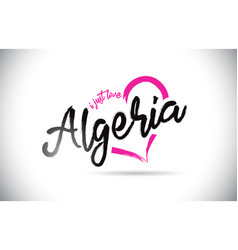 Algeria i just love word text with handwritten vector