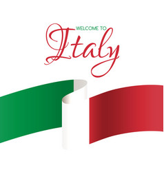 welcome to italy card with flag of italy vector image