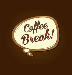 Coffee break text in balloons vector