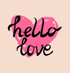 Hello love card with heart vector