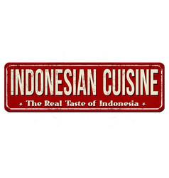 Indonesian cuisine vintage rusty metal sign vector