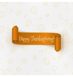 Realistic Thanksgiving curved paper Banner vector image