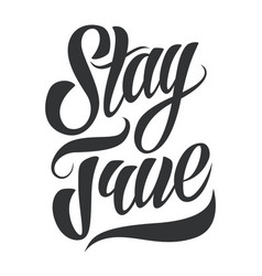 stay true lettering vector image