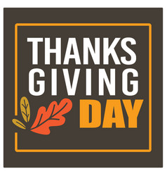 Thanksgiving day banner with dry leaves holiday vector