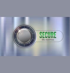 secure ssl connection 3d concept vector image