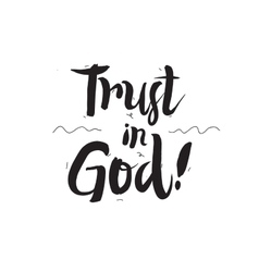 Trust in God Greeting card with modern vector image