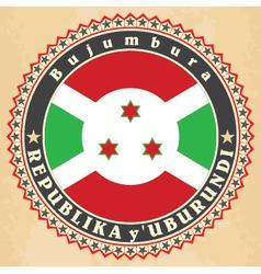 Vintage label cards of Burundi flag vector image