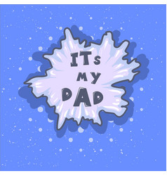 wow father phrase happy father s day vector image