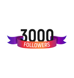 3000 followers number with color bright ribbon vector image