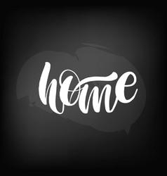 chalkboard blackboard lettering home handwritten vector image